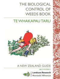 The Biological Control of Weeds Book: a New Zealand Guide